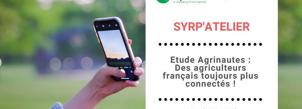 [Replay] Des agriculteurs français toujours plus connectés !