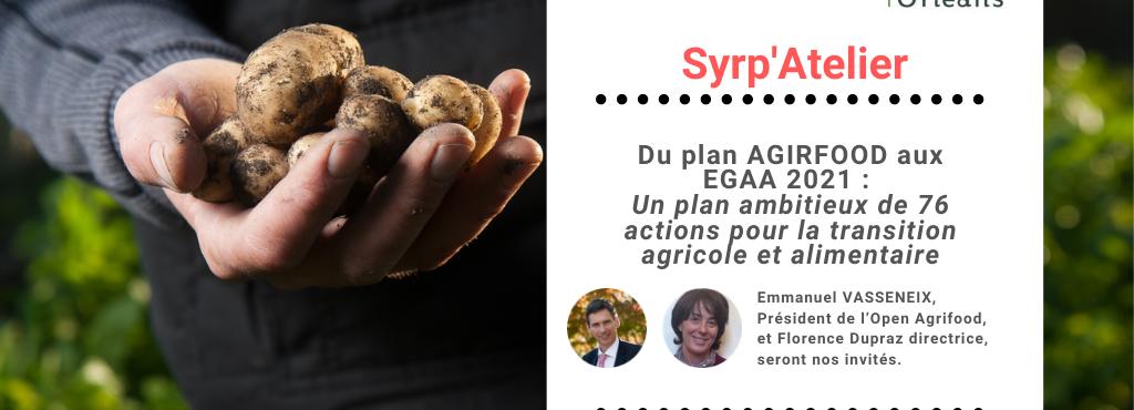 [REPLAY] Du plan AGIRFOOD aux EGAA 2021 : Un plan ambitieux de 76 actions pour la transition agricole et alimentaire