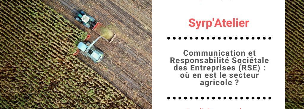 [REPLAY] Communication et RSE : où en est le secteur agricole ?